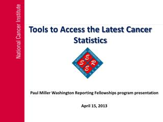 Tools to Access the Latest Cancer Statistics