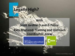 Legally High?