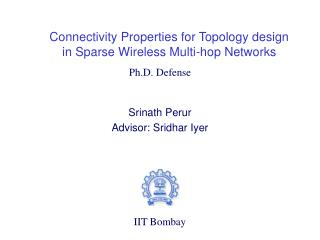 Connectivity Properties for Topology design in Sparse Wireless Multi-hop Networks
