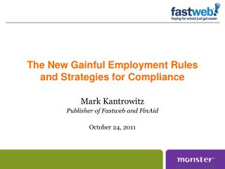 The New Gainful Employment Rules and Strategies for Compliance