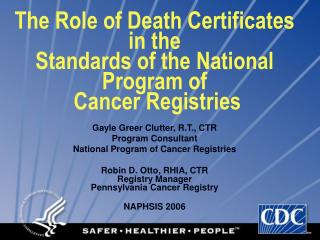 The Role of Death Certificates in the Standards of the National Program of  Cancer Registries