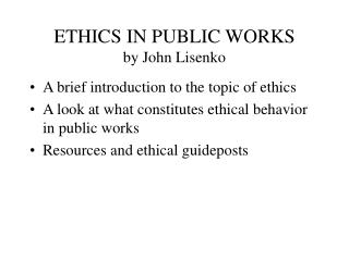 ETHICS IN PUBLIC WORKS by John Lisenko