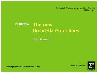 The new                      Umbrella Guidelines Jan Asker o i