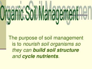 Organic Soil Management