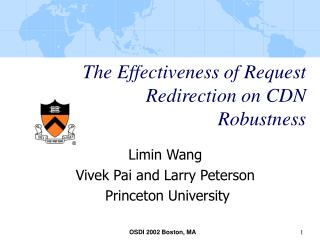 The Effectiveness of Request Redirection on CDN Robustness