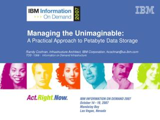 Managing the Unimaginable: A Practical Approach to Petabyte Data Storage