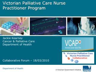 Victorian Palliative Care Nurse Practitioner Program
