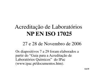 Acreditação de Laboratórios NP EN ISO 17025
