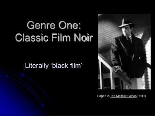Genre One: Classic Film Noir