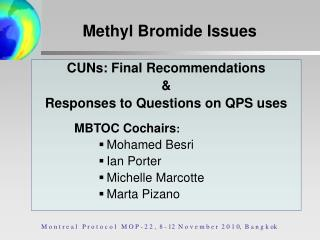 CUNs: Final Recommendations  &  Responses to Questions on QPS uses 	        MBTOC Cochairs :