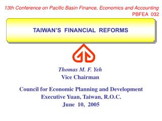 Council for Economic Planning and Development Executive Yuan, Taiwan, R.O.C. June  10,  2005