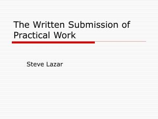 The Written Submission of Practical Work