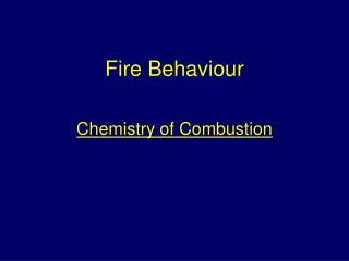 Fire Behaviour