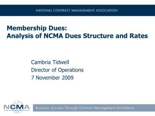 Membership Dues: Analysis of NCMA Dues Structure and Rates