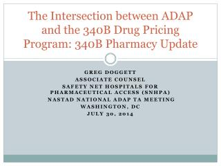 The Intersection between ADAP and the 340B Drug Pricing  Program: 340B Pharmacy Update