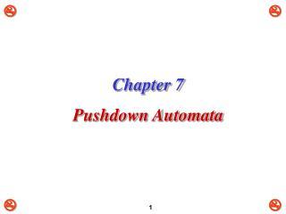Chapter 7 Pushdown Automata