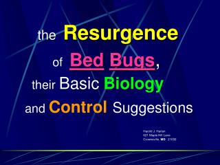 the Resurgence of Bed Bugs ,  their  Basic Biology     and  Control Suggestions