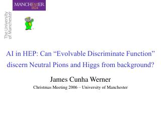 "AI in HEP: Can ""Evolvable Discriminate Function"" discern Neutral Pions and Higgs from background?"