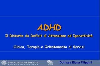 ADHD Il Disturbo da Deficit di Attenzione ed  Iperattività