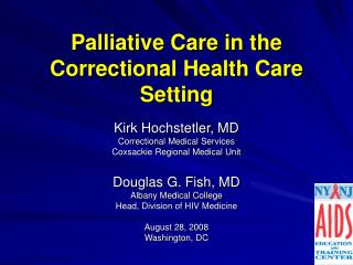 Palliative Care in the Correctional Health Care Setting