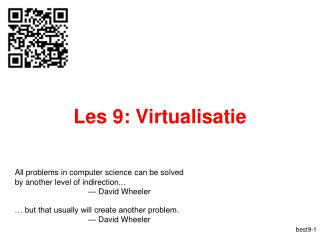 Les 9: Virtualisatie
