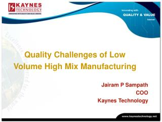 Quality Challenges of Low  Volume High Mix Manufacturing
