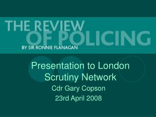 Presentation to London Scrutiny Network