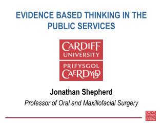EVIDENCE BASED THINKING IN THE PUBLIC SERVICES