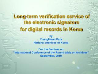 Long-term verification service of the electronic signature for digital records in Korea