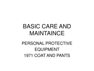 BASIC CARE AND MAINTAINCE