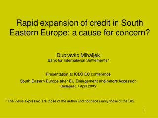 Rapid expansion of credit in South Eastern Europe: a cause for concern?