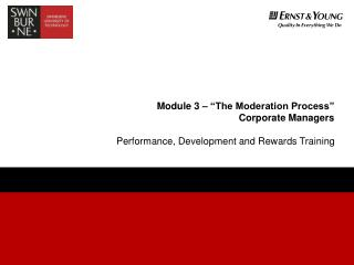 Module 3    The Moderation Process   Corporate Managers