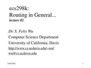 ecs298k: Routing in General... lecture #2