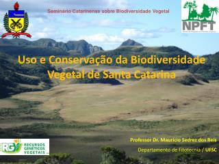 Seminário Catarinense sobre Biodiversidade Vegetal
