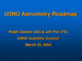USNO Astrometry Roadmap