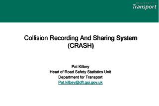 Collision Recording And Sharing System (CRASH)