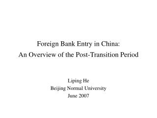 Foreign Bank Entry in China:  An Overview of the Post-Transition Period