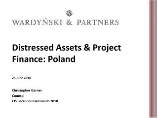 Distressed Assets & Project Finance: Poland