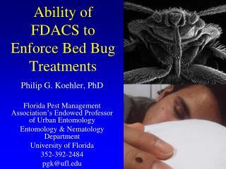 Ability of FDACS to Enforce Bed Bug Treatments