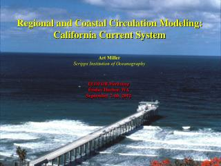 Regional and Coastal Circulation Modeling:  California Current System