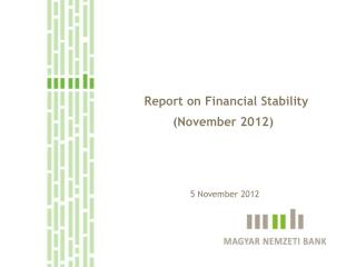 Report on Financial Stability (November 2012)