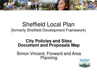 Sheffield Local Plan  (formerly Sheffield Development Framework)