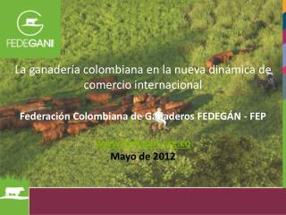 Nueva dinamica comercio internacional (UNAL - Mayo2012)