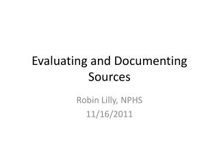Evaluating and Documenting Sources