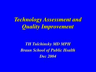 Technology Assessment and Quality Improvement