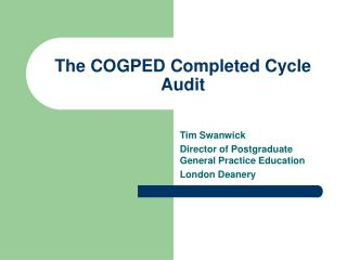 The COGPED Completed Cycle Audit