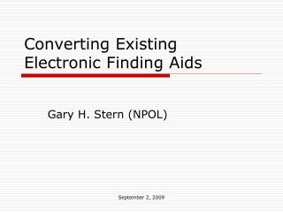 Converting Existing Electronic Finding Aids