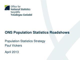ONS Population Statistics Roadshows
