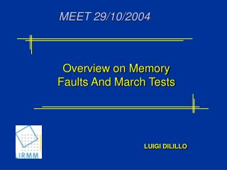 Overview on Memory Faults And March Tests