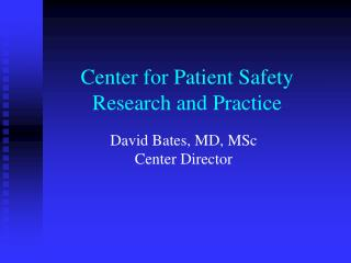 Center for Patient Safety Research and Practice
